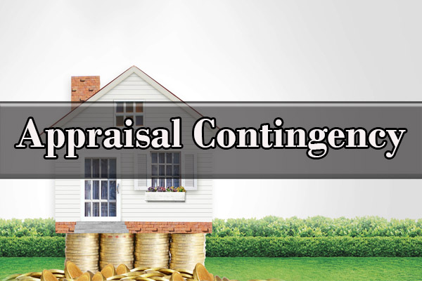 what is an appraisal contingency, Real Estate Lawyer