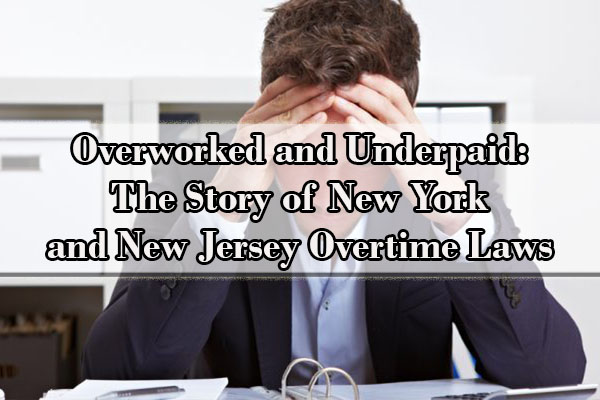 NY overtime lawyers,unpaid wages lawyer NYC