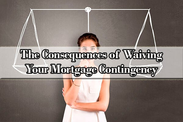 mortgage contingency date