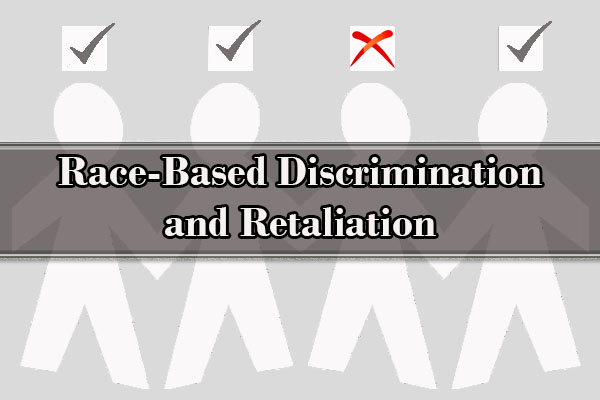 Race-Based Discrimination, discrimination lawyer nyc, discrimination attorney NYC and Retaliation