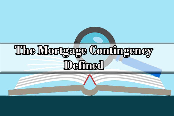 Mortgage Contingency in Real Estate