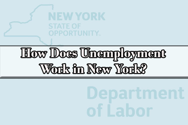how does unemployment work in ny