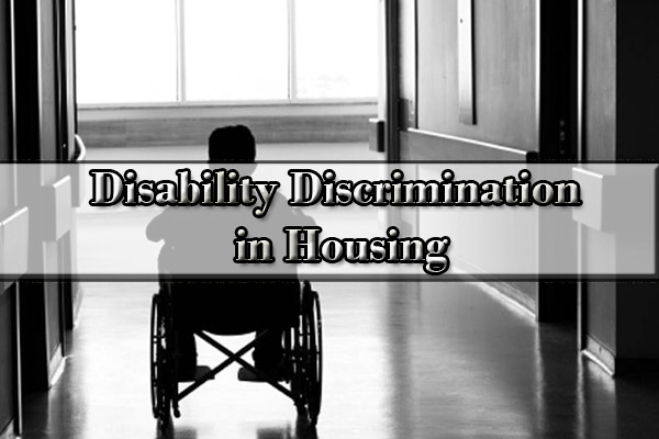 Disability Discrimination in Housing