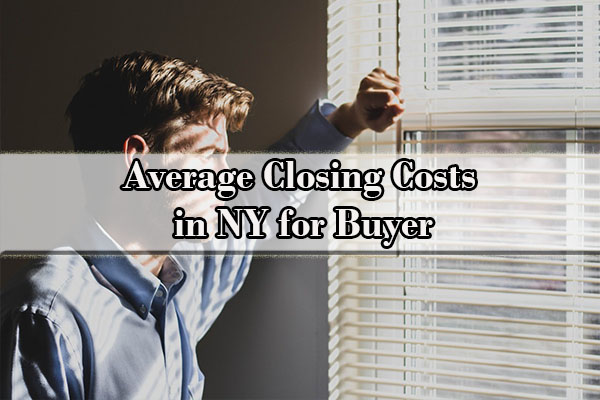 Average Closing Costs in NY for Buyer