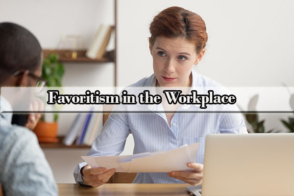nepotism and favoritism in the workplace