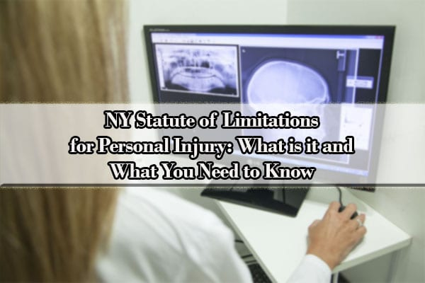 NY Statute of Limitations for Personal Injury: What is it and What You Need to Know