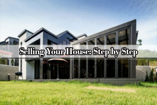 Selling Your House: Step by Step