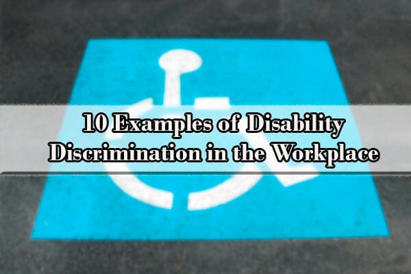 disability discrimination in the workplace examples