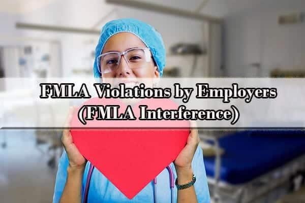 FMLA Violations by Employers (FMLA Interference)
