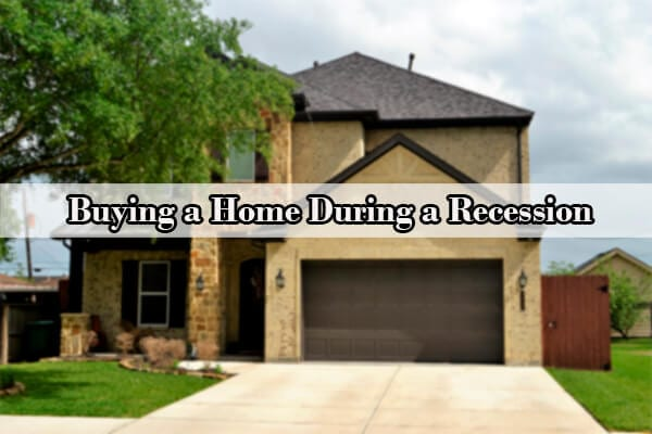 buying a house during a recession