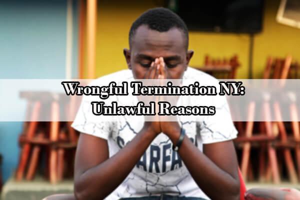 wrongful termination ny
