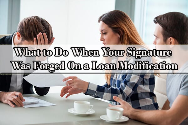 forged signature on loan modification