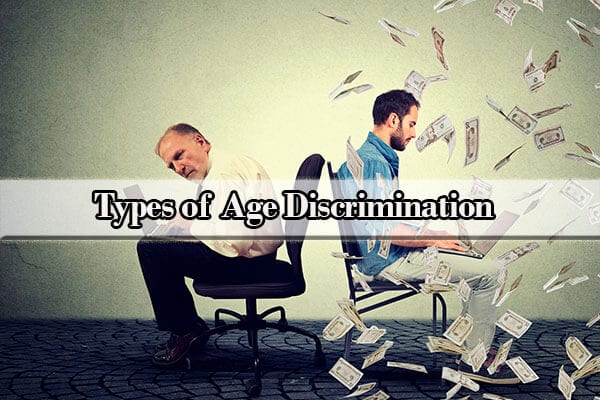 types of age discrimination