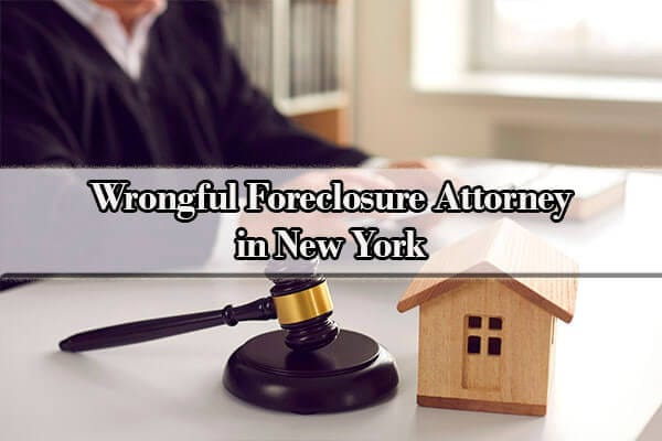 wrongful foreclosure attorney