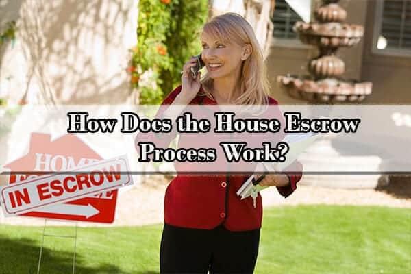 house escrow process