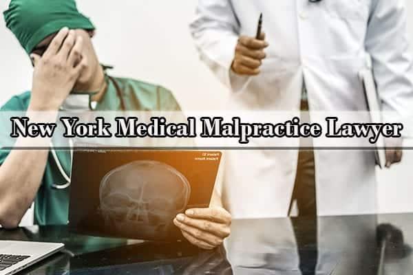 medical malpractice lawyer ny