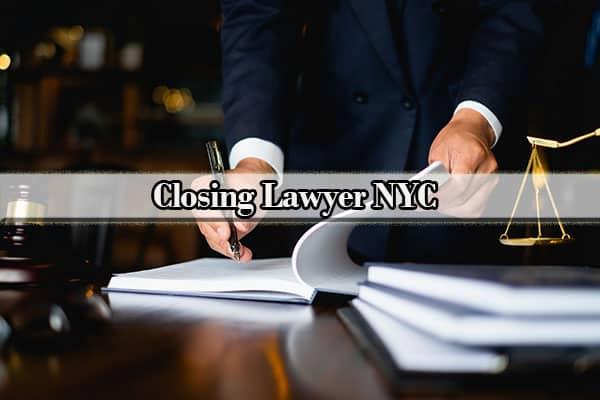 Closing Lawyer NYC