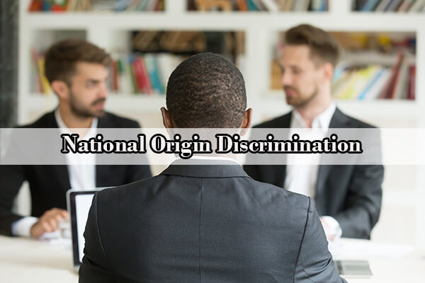 National Origin Discrimination