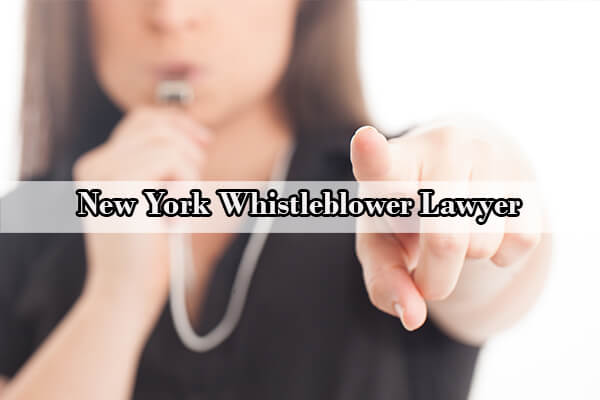 New York Whistleblower Lawyer