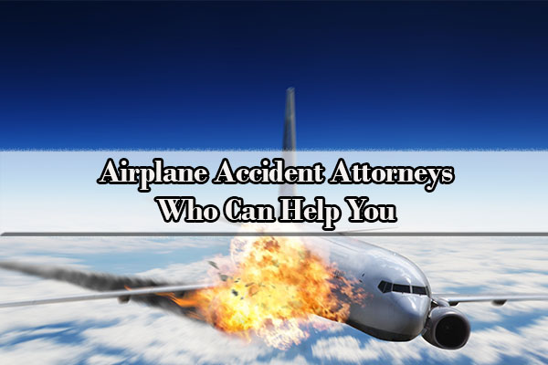 airplane accident lawyer