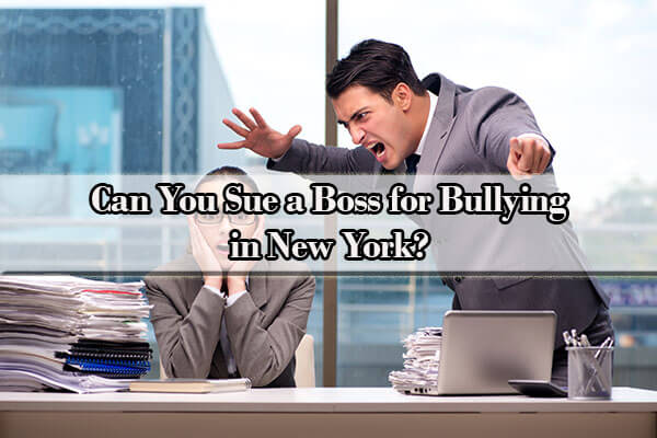 can you sue a boss for bullying