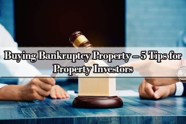 Buying bankruptcy property