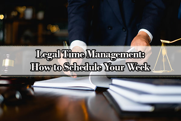 Legal time management